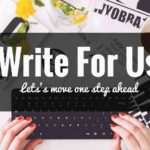 Write For Us – Submit a Health Guest Post