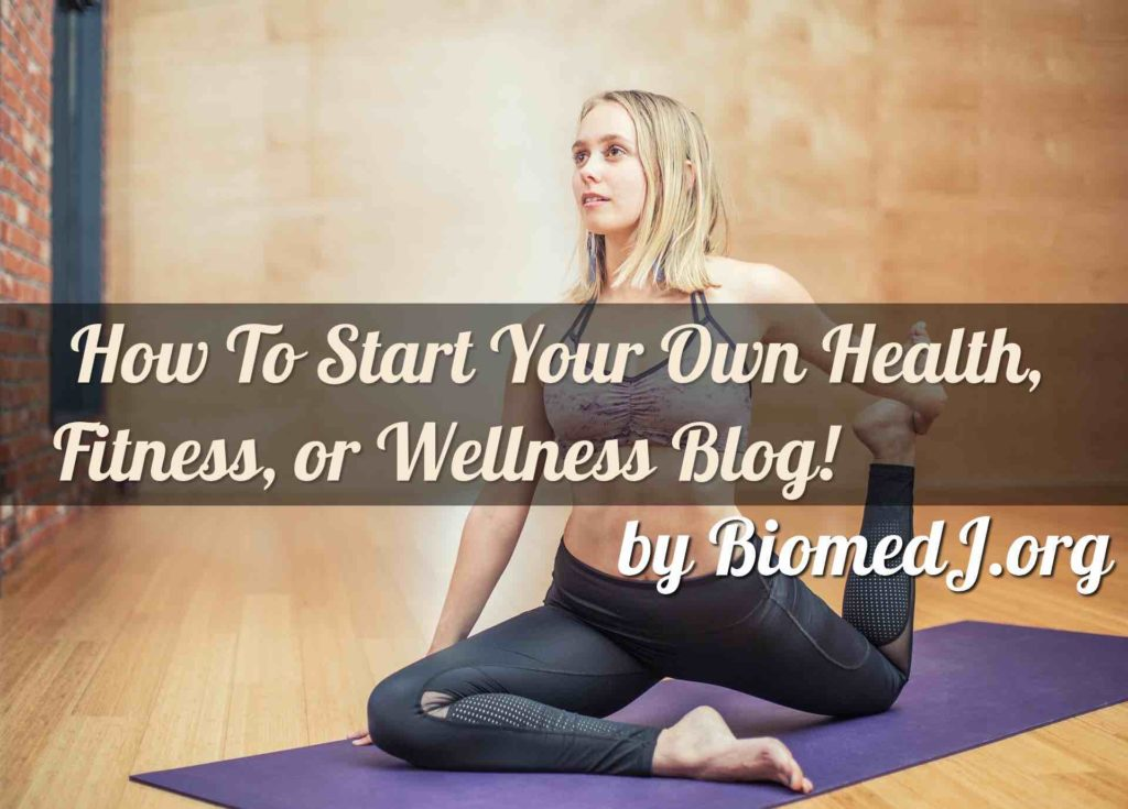 How to start a health blog. A three-step guide from BiomedJ